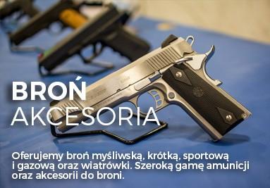 Broń, amunicja i akcesoria